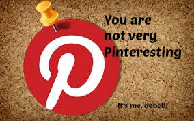 You are not very Pinteresting