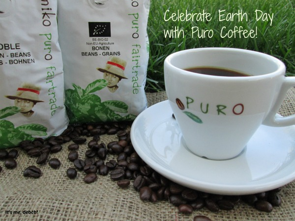 Celebrate Earth Day with Puro Fairtrade Coffee-It's me, debcb!