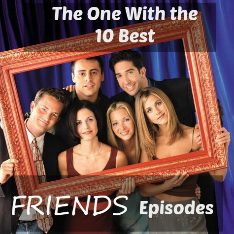 10-best-friends-episodes