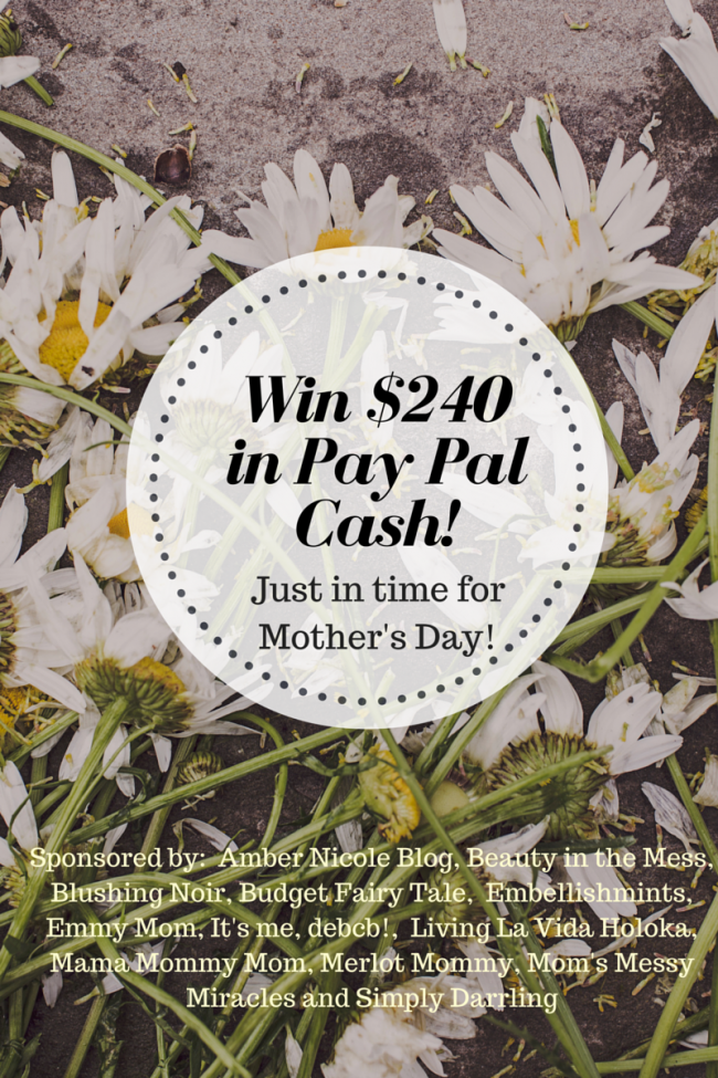 Mother's Day $240 PayPal Cash Giveaway!!