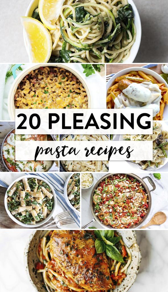 20 Pleasing Pasta Recipes